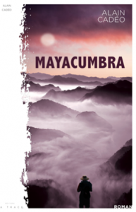 Mayacumbra - Alain CADEO
