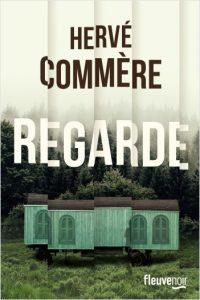 Regarde - Hervé Commère