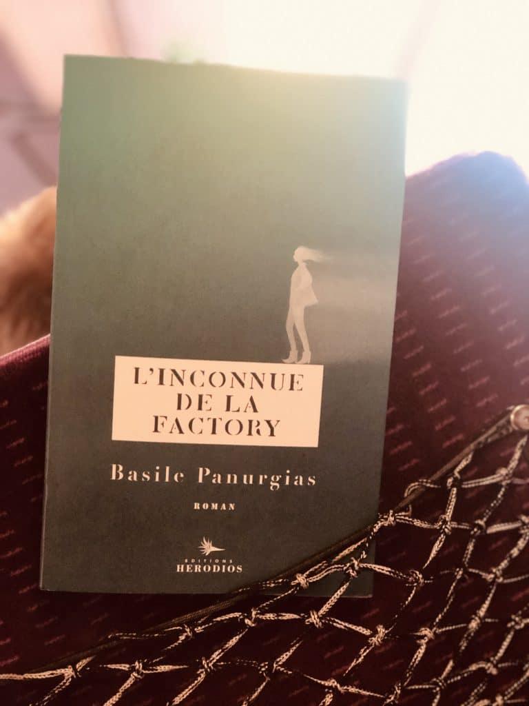 l'inconnue de la factory - Basile Panurgias Editions HERODIOS