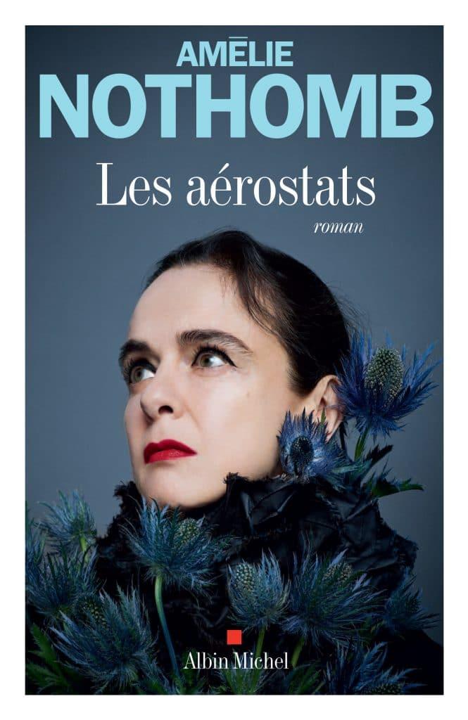 Les aérostats - Amélie Nothomb - Albin Michel
