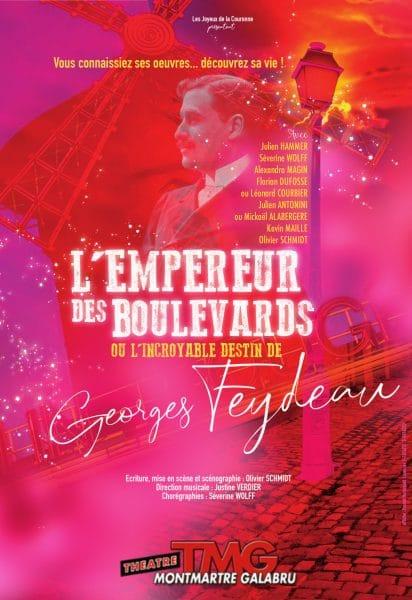 L'empereur des boulevards ou l'incroyable destin de Georges Feydeau Compagnie Les joyaux de la couronne