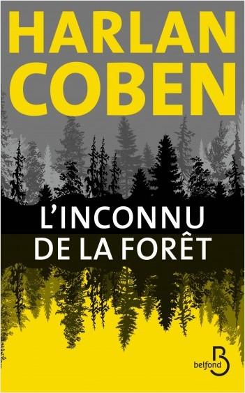 l'Inconnu de la forêt - Harlan Coben