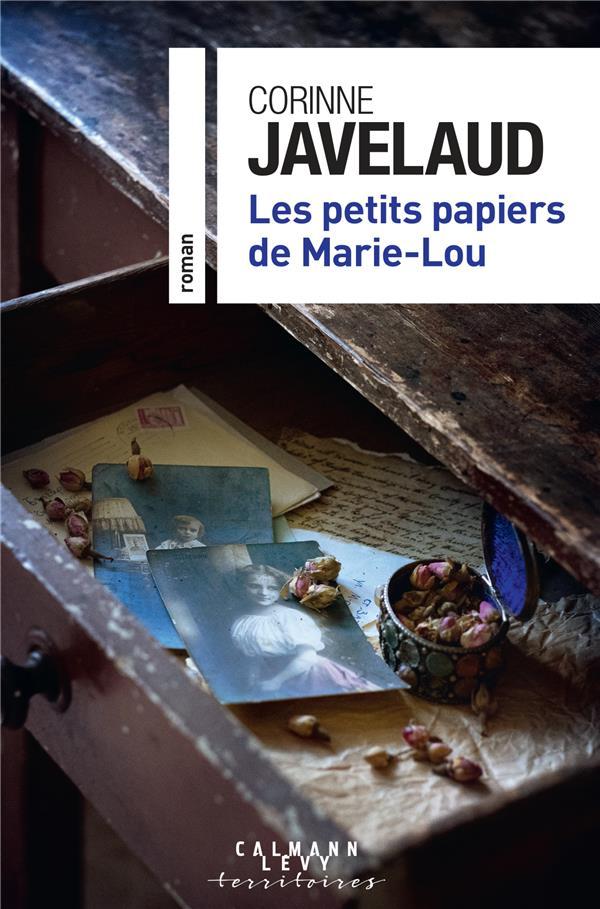 Les petits papiers de Marie-Lou Corinne Javelaud Calmann-Levy