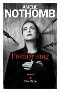 Premier sang Amélie Nothomb Albin Michel